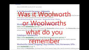 woolworth or woolworths mandela effect youtube