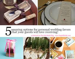 unique wedding favors for guests five unique wedding favors guests will the pink