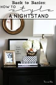 Design For Oval Nightstand Ideas How To Style A Nightstand Nightstands Bliss And Bedrooms