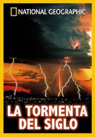 la tormenta del siglo