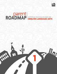 parent roadmaps parent roadmaps english language arts