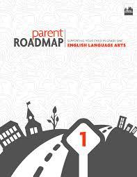 parent roadmaps parent roadmaps english language arts