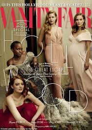 Cancel Vanity Fair Subscription Vanity Fair U0027s Hollywood Issue Has No Asian Or Latina Stars Daily