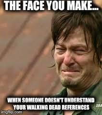 Walking Dead Meme Daryl - daryl walking dead meme generator imgflip