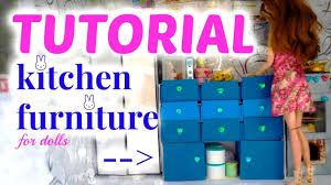 How To Make Doll Kitchen Tutorial How To Make A Kitchen Furniture For Dolls Youtube