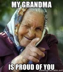 Proud Of You Meme - 20 proud of you memes you should be sending out right now love