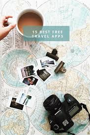 best travel apps images 15 best free travel apps in honor of design jpg
