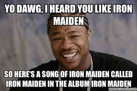Iron Maiden Memes - iron maiden fan art