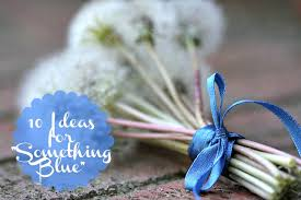 something blue ideas are you looking for ideas on what your something blue should be