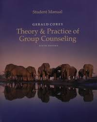 Corey Counselling Theory And Practice Manual For Corey S Theory And Practice Of Counseling
