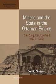 Economy Of Ottoman Empire Berghahn Books Miners And The State In The Ottoman Empire The