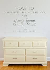 Painting Bedroom Furniture Give Old Furniture A Modern Look With Annie Sloan Chalk Paint