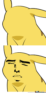 Top Meme Faces - how about giving pikachu a face i start by slinky010101 meme center