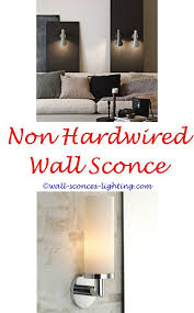 Non Hardwired Wall Sconce Wall Sconces