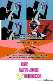 Anti Joke Chicken Meme - anti joke chicken origin by 3du da m4573r meme center