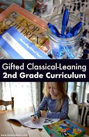 Gifted Classical Leaning Homeschool Curriculum Choices 2nd Grade