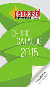 spring catalog 2015 by pentecostal herald issuu