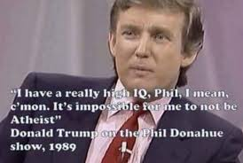 Donald Trump Meme - meme quotes donald trump saying he was an atheist in 1989 but