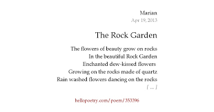 the rock garden by marian hello poetry