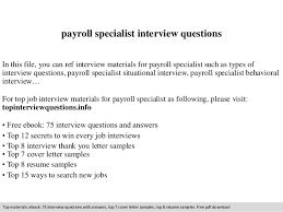 Payroll Specialist Resume Sample by Payroll Specialist Interview Questions