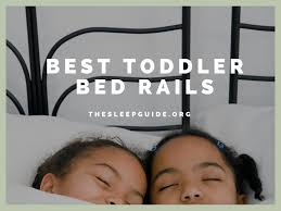 best toddler bed rails guide u0026 reviews the sleep guide