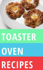 125 Best Toaster Oven Recipes 125 Best Toaster Oven Recipes Toaster Oven Recipes Pinterest