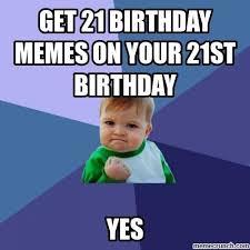 Happy 21 Birthday Meme - 20 funniest happy 21st birthday memes word porn quotes love