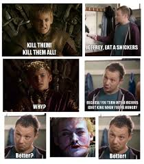 Joffrey Meme - joffrey eat a snickers game of thrones know your meme