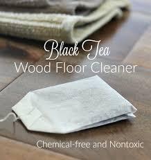 black tea wood floor cleaner it takes