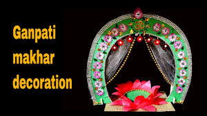 how to make decoration at home how to make ganpati ganesh makhar decoration decor at home youtube