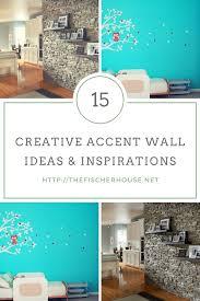 30 inspiring accent wall ideas to change an area thefischerhouse