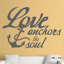 Love Anchors The Soul Wall - love anchors soul marriage bathroom sea wall art stickers decals