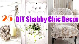 20 diy shabby chic decor ideas for your home beautiful diy