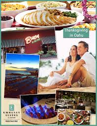 thanksgiving in waikiki places to eat to go to stay embassy