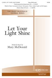 Let Your Light Shine Down Let Your Light Shine Hope Publishing Company