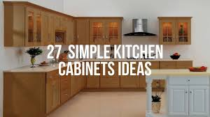 kitchen cabinet ideas 27 simple kitchen cabinets ideas