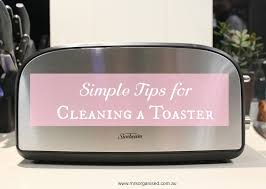 Cleaning Toaster Simple Tips For Cleaning A Toaster U2026