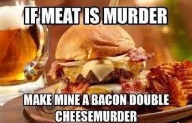 Murder Meme - meat is murder meme