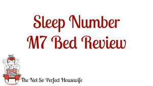Reviews On Sleep Number Beds Sleep Number M7 Bed Review Youtube