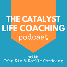 catalyst life coaching podcast