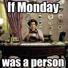 Monday Memes - top 33 monday memes quotes and humor