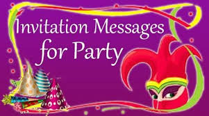 invitation messages for party party invitation wording sample
