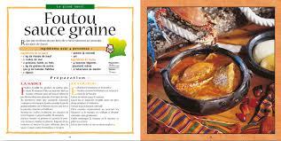 cuisines ivoiriennes la cuisine ivoirienne livre de recettes