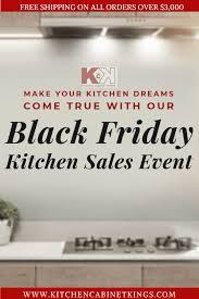 kitchen cabinets on sale black friday black friday kitchen sales event kitchen cabinets