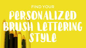 find your personal brush lettering style by practicing with