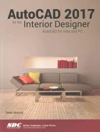 Autocad Home Design For Mac Autocad 2017 For The Interior Designer Autocad For Mac And Pc