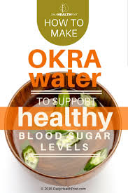 how to make okra water to lower blood sugar levels