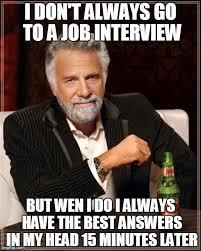 Job Interview Meme - six of the best job interview questions the nerdery public