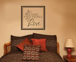 bedroom love wall decals quotes all because two people fell in love quotes wall sticker decals sayings