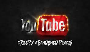 youtube abandoned places youtubers that explore creepy abandoned places creepy news the